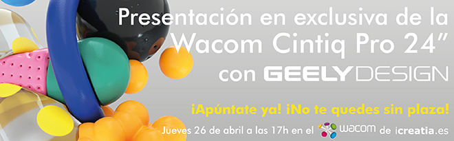 "Presentación en exclusiva de Wacom Cintiq Pro 24"" con Geely Design Barcelona."